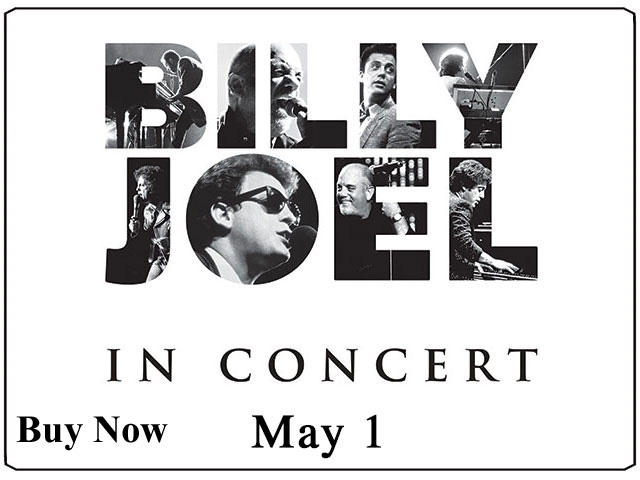 05.01.14-Billy-Joel-v1-640x480 buy now.jpg